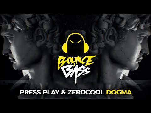 Press Play & ZEROCOOL - DOGMA
