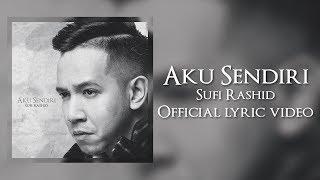 Download lagu Sufi Rashid Aku Sendiri Mp3