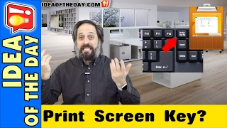 The Print Screen Key That Doesn't Print?  Idea of the day #346