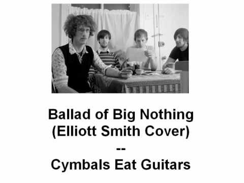 Ballad of Big Nothing, Cymbals Eat Guitars