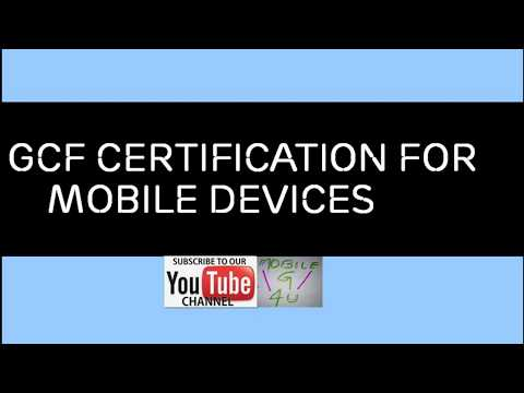 GCF Certification Process for Mobile devices - YouTube