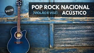 Pop Rock Nacional Violão E Voz Acústico Vol.02