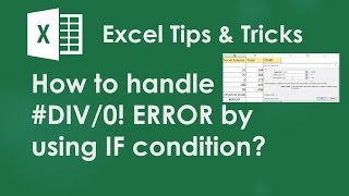 Excel Tricks : How to handle #DIV/0! ERROR by using IF condition?