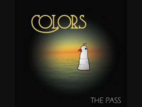Colors (Song) by The Pass