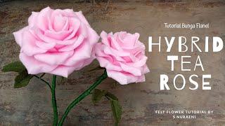 #DIY Realistic Rose Felt Flower Tutorial - How To Make Hybrid Tea Rose Felt Flower By S Nuraeni