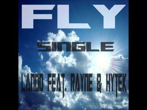 Fly Ft. Rayne & Hytek