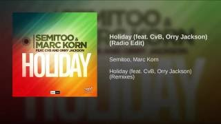 Holiday (feat. CvB, Orry Jackson) (Radio Edit)
