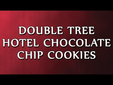 Double Tree Hotel Chocolate Chip Cookies | RECIPES | EASY TO LEARN