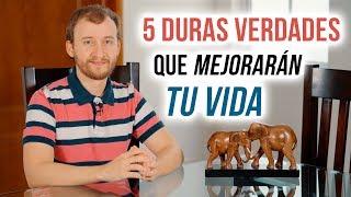 Video: 5 Duras Verdades Que Mejorarán Tu Vida