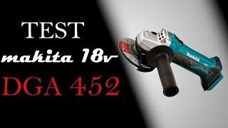 TEST: MAKITA DGA452  18V LXT
