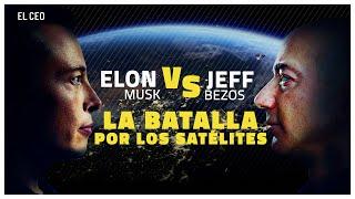 Elon Musk vs. Jeff Bezos: la batalla por los satélites