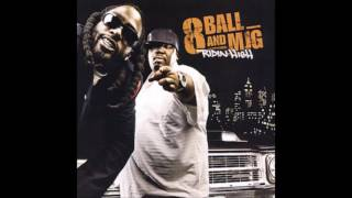"""Turn Up the Bump""  -8Ball & MJG"