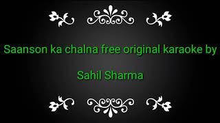 Saanson ka chalna free original karaoke track by   - YouTube