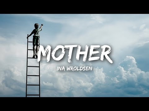 Ina Wroldsen Mother