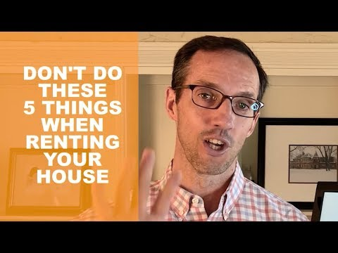 Don't Do These Five Things When Renting Your House