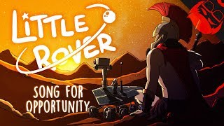 LITTLE ROVER | Song for Opportunity