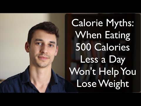 The Calorie Myth: When Eating 500 Less Calories a Day Doesn't Work