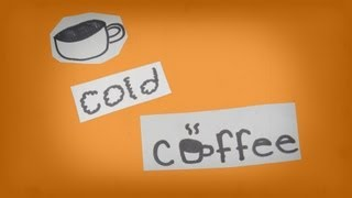 Cold Coffee- Ed Sheeran. (Music Video)