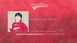 Paulo Londra   Querido Amigo Official Audio