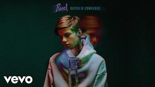 Ruel   Dazed & Confused (Audio)
