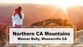 Northern California Mountains | Weaver Bally | Weaverville California