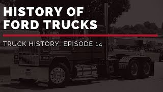History Of Ford Trucks   Truck History Episode 14