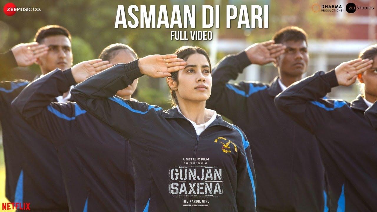 Asmaan Di Pari - Gunjan Saxena Full Song Lyrics | Full Song Download Mp3 2020