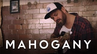 James Gillespie   What You Do | Mahogany Session