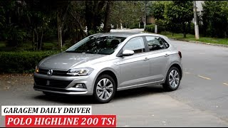 Garagem do Bellote TV (Daily Driver): Polo Highline 200 TSi