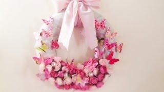 ♥ D.I.Y. Spring Wreath ♥ Ghirlanda Primaverile Fai Da Te
