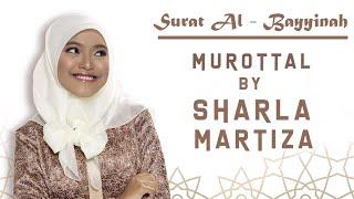 MUROTAL SHARLA MARTIZA : Surat Al - Bayyinah