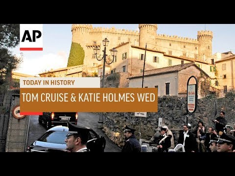 Tom Cruise And Katie Holmes Wed - 2006 | Today In History | 18 Nov 18