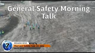 preview picture of video 'The Last General Safety Morning Talk site CK -ABN'
