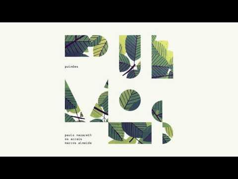 Música Pulmões (Letra) part Os Arrais e Marcos Almeida