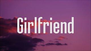 Charlie Puth - Girlfriend (Lyrics)