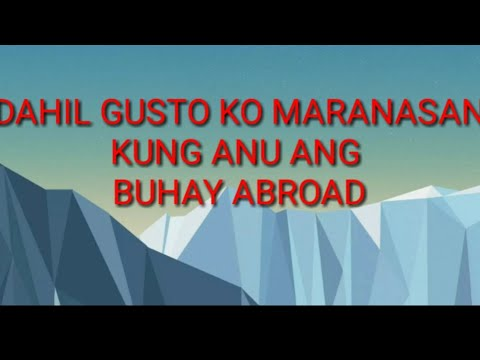 BUHAY ABROAD (OFW)A SHORTCUT LIFE STORY OF MINE THAT COULD BE A LIFE STORY OF EVERY JUAN