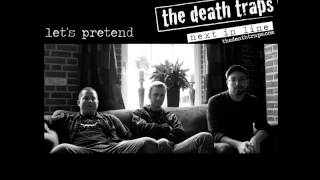 The Death Traps - Let's Pretend