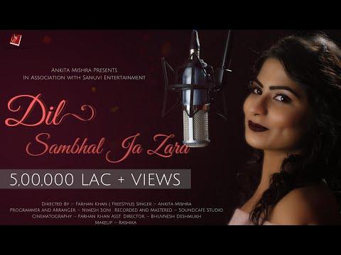 Dil Sambhal Ja Zara ( Female version )   Ankita Mishra   Sanuvi Entertainment