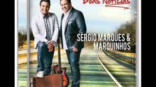 Sergio Marques E Marquinhos  No Controle De Deus