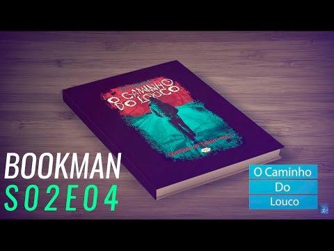 Bookman S02E04 - O Caminho Do Louco