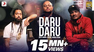 DARU DARU – OFFICIAL VIDEO | DEEP JANDU FEAT DIVINE & GANGIS KHAN