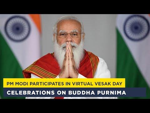 PM Modi participates in virtual Vesak Day celebrations on Buddha Purnima