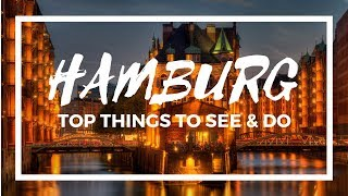 HAMBURG Germany City Guide | Top Things To See, Do And Eat