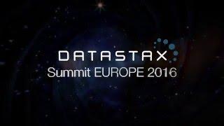 DataStax Summit Europe 2016 Keynote