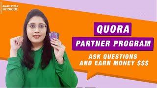 Earn Money from Quora Partner Program [Tips & Tricks 2020]
