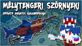 Minecraft - Mélytengeri Szörnyek! 🦈 - Update Aquatic Kalandpálya! - dooclip.me