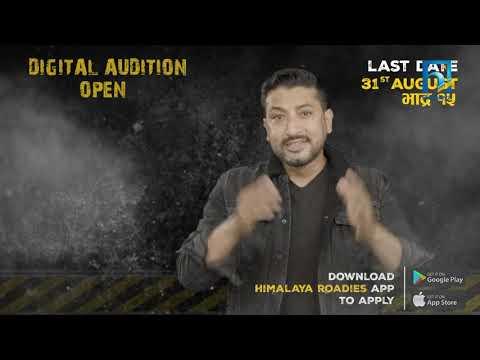 Himalaya Roadies S4 । Season of Survival । Digital Audition Open