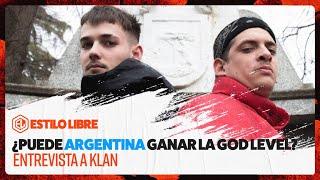 ENTREVISTA A KLAN 🎤 ¿PUEDE ARGENTINA GANAR GOD LEVEL?
