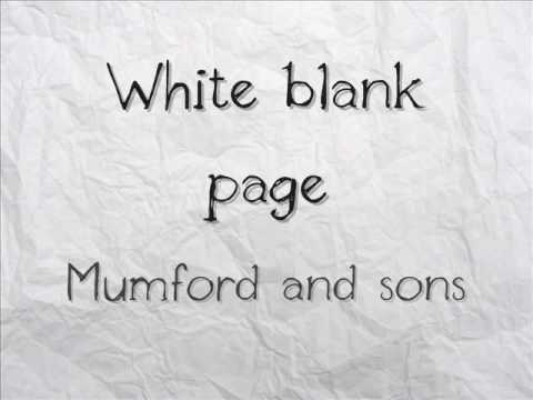 White Blank Page (Song) by Mumford & Sons