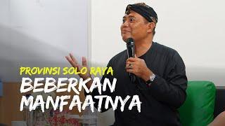 Wacana Pembentukan Provinsi Solo Raya, Bupati Karanganyar Jelaskan Manfaat Di Baliknya